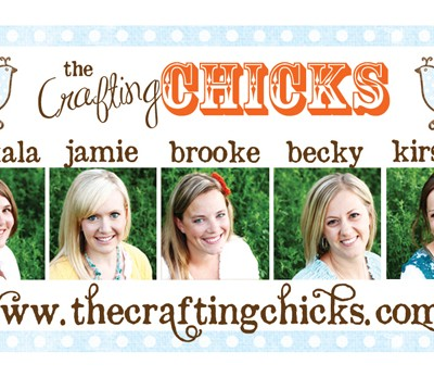 Today's Guest: the Crafting Chicks
