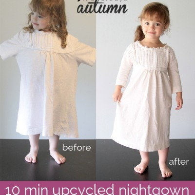 10 Minute Upcycled Nightgown