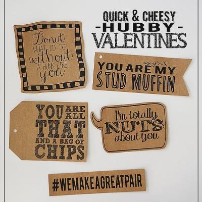 Quick & Cheesy Hubby Valentines