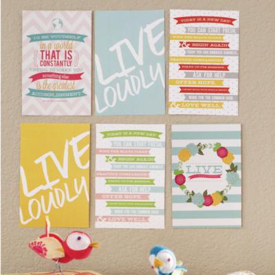 Live Loudly Mini Prints!