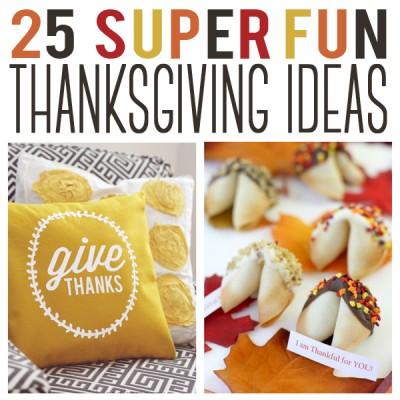 25 Super Fun Thanksgiving Ideas