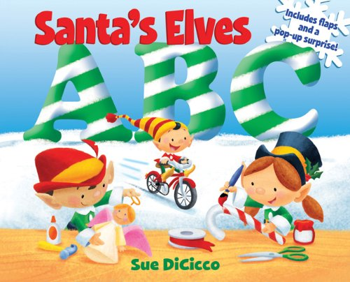 Santa's Elves ABC - flaps of fun on every page and a giant fold-out surprise on the last page!