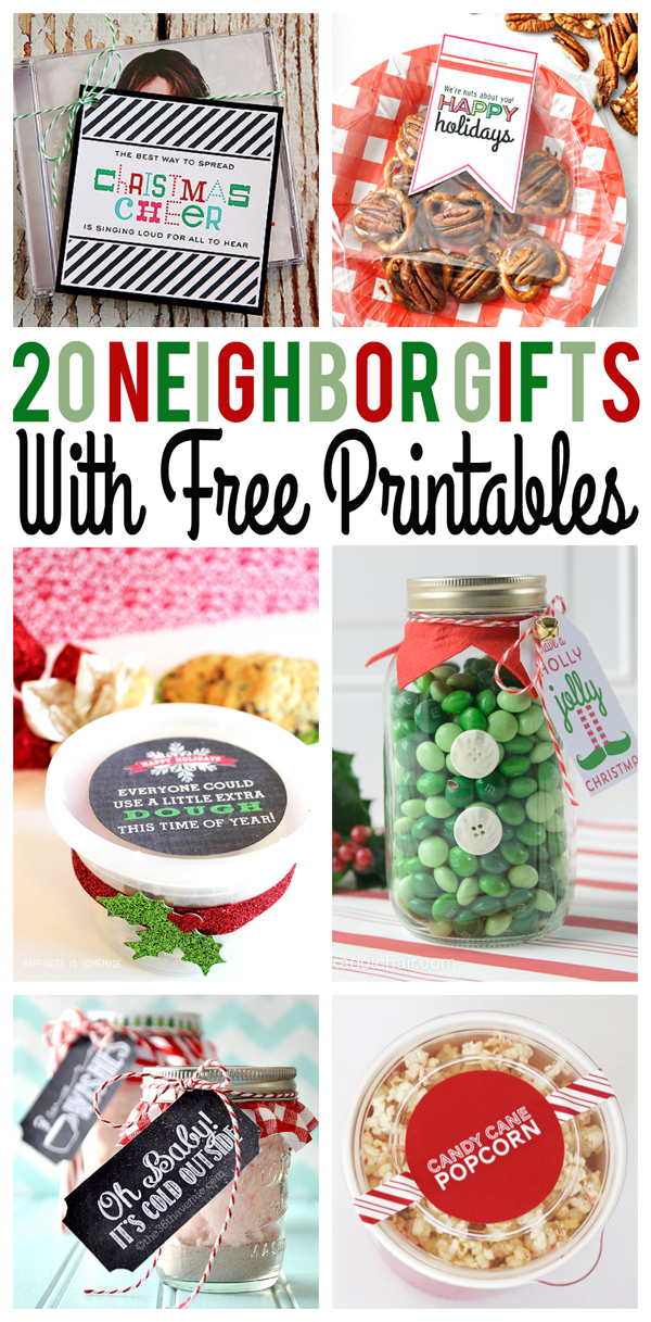 20+ Neighbor Gifts with Free Printables