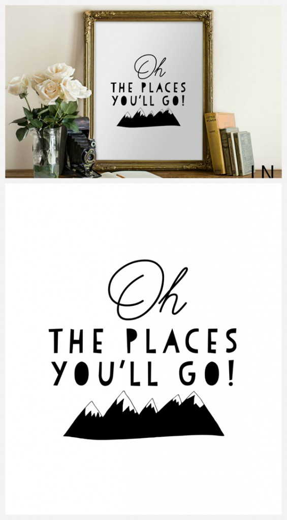 picture regarding Oh the Places You'll Go Printable known as Oh The Destinations Youll Move Print - 1825