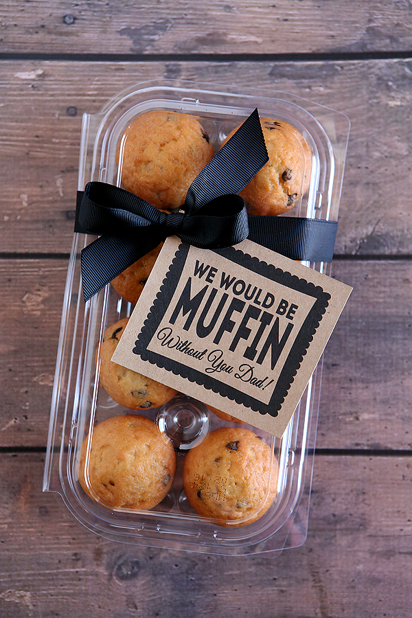 we would be muffin without you dad