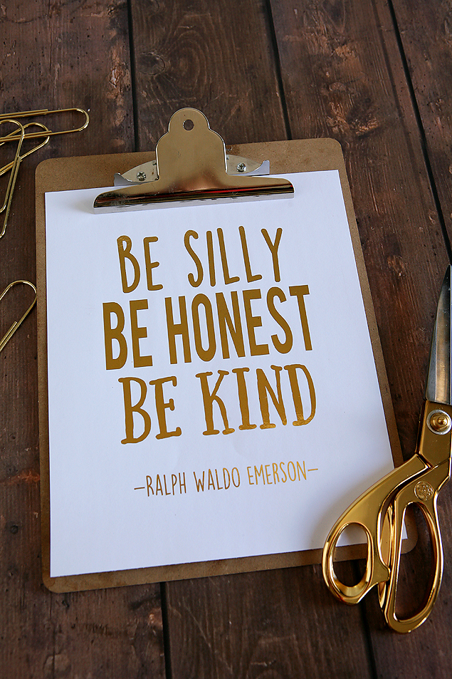 be silly be honest be kind print
