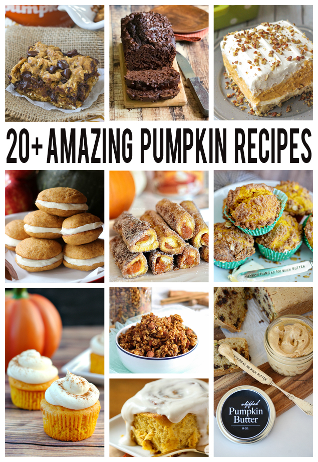 Over 20 Amazing Pumpkin Recipes to try!