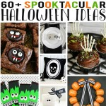 Over 60 Spooktacular Halloween Ideas