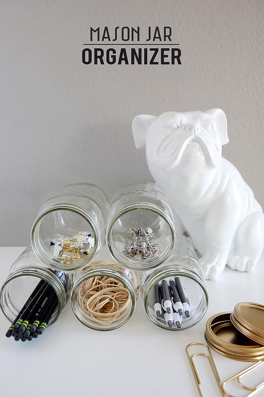 Mason Jar Organizer | Organizing Tips