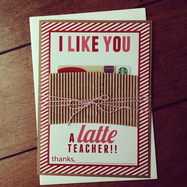 i like you a latte teacher