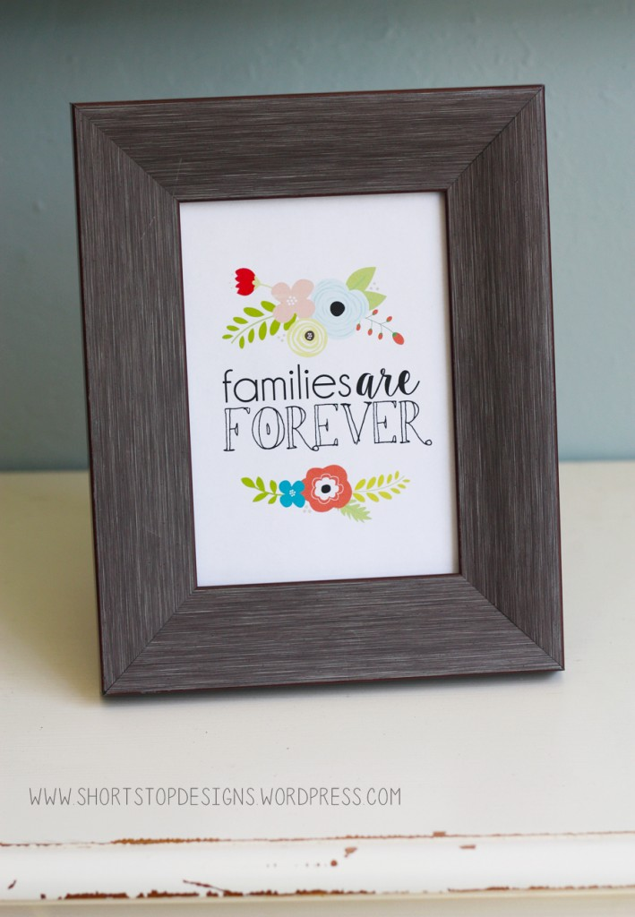 shortstopdesigns families-are-forever-printable