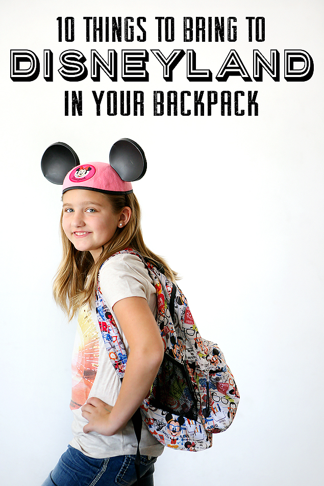 10 Things to Bring to Disneyland in Your Backpack