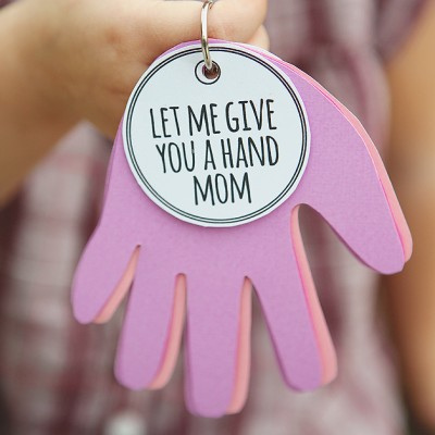 Let Me Give You A Hand Mom