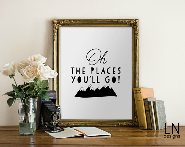 Oh The Places You'll Go Print | Free print perfect for a Graduation Gift or a decoration for a Graduation Party