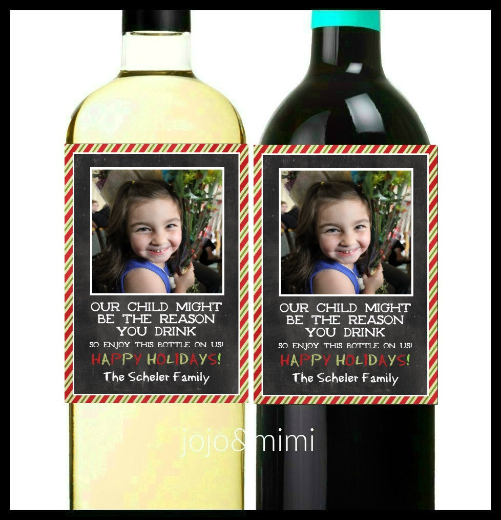 Personalized Wine Labels    OUR CHILD might be the reason you drink