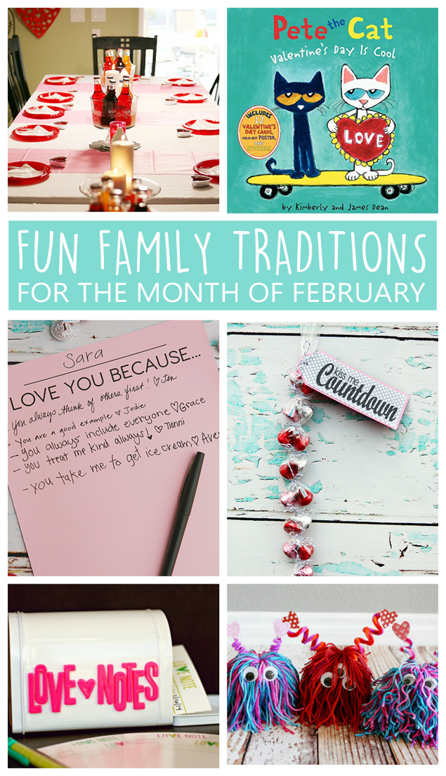 Fun Family Traditions For The Month of February