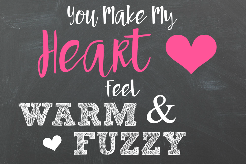 You Make My Heart Feel Warm & Fuzzy Valentine | Valentine Gift Ideas