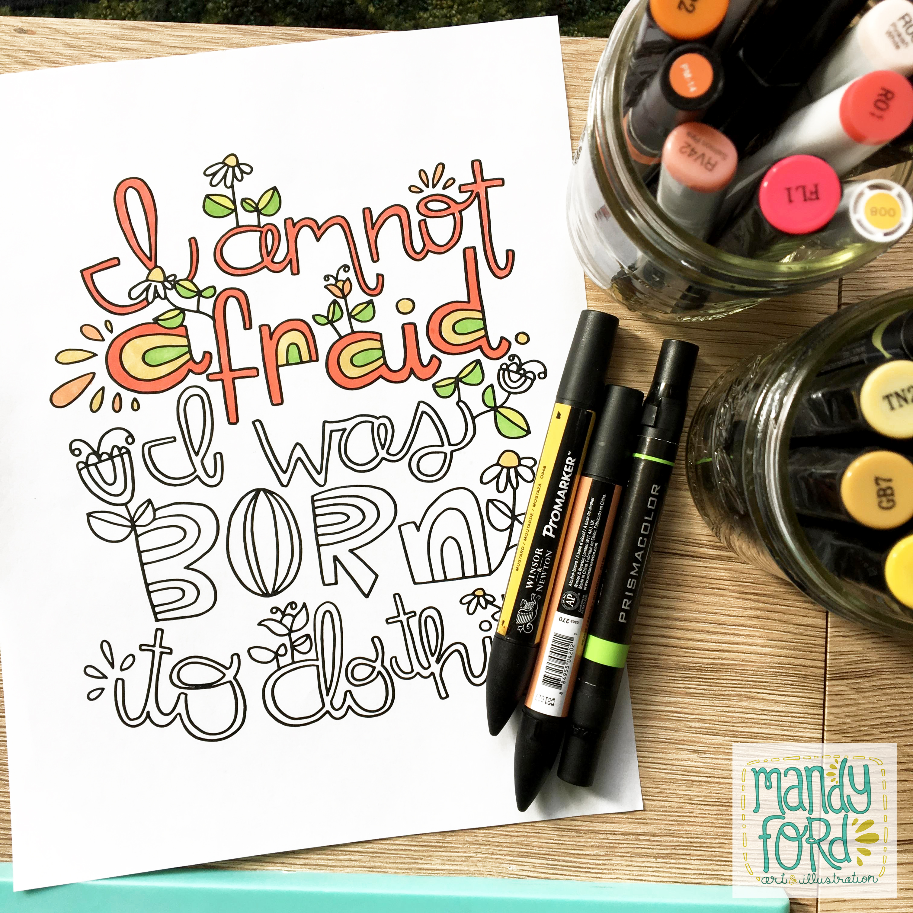 I am not afraid. I was born to do this. | Free Printable Coloring Sheet