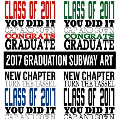 Graduation Subway Art for 2017