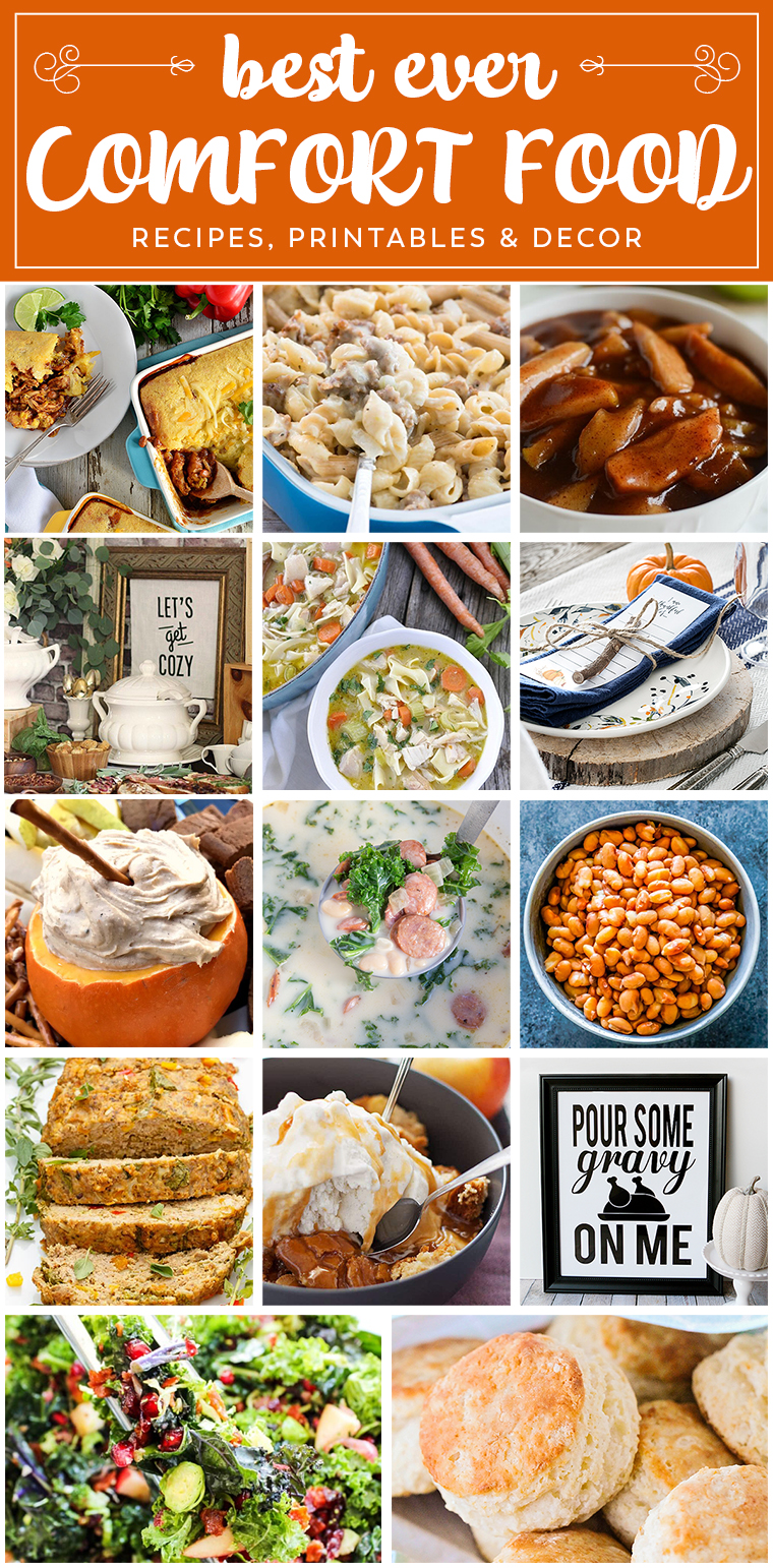 Best Ever Comfort Food | Recipes, Printables and Party Decor!