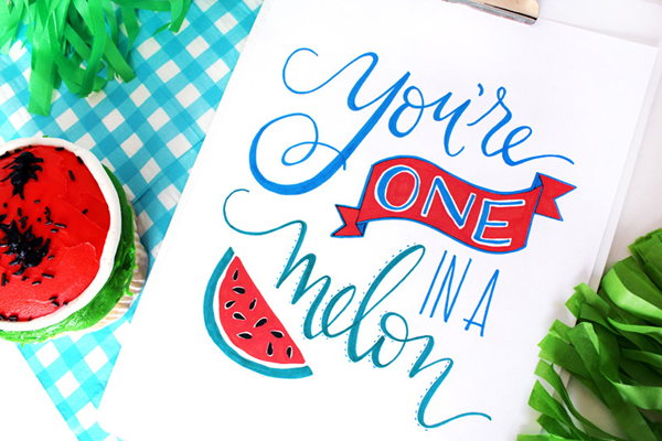 Hand Lettered You're One in a Melon Print via Giggles Galore