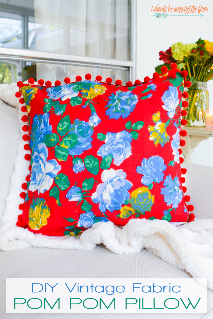 Vintage Fabric Pom Pom Pillow via I Should Be Mopping The Floor