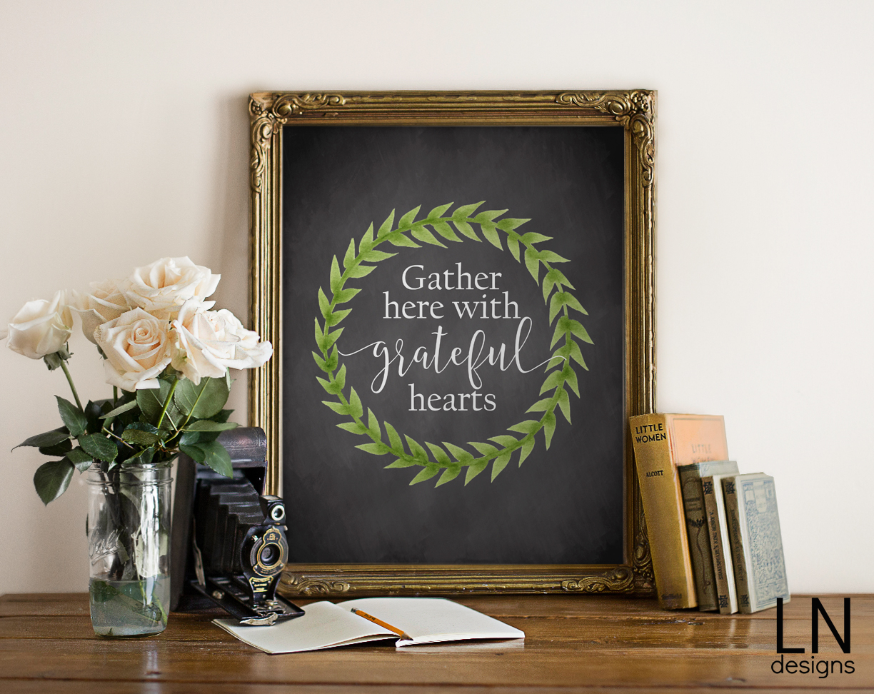 Gather Here With Grateful Hearts Print