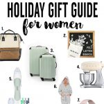 2017 Holiday Gift Guide | Women