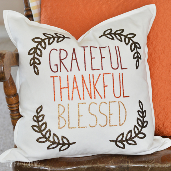 Grateful Thankful Blessed Thanksgiving Pillow via The Happy Scraps