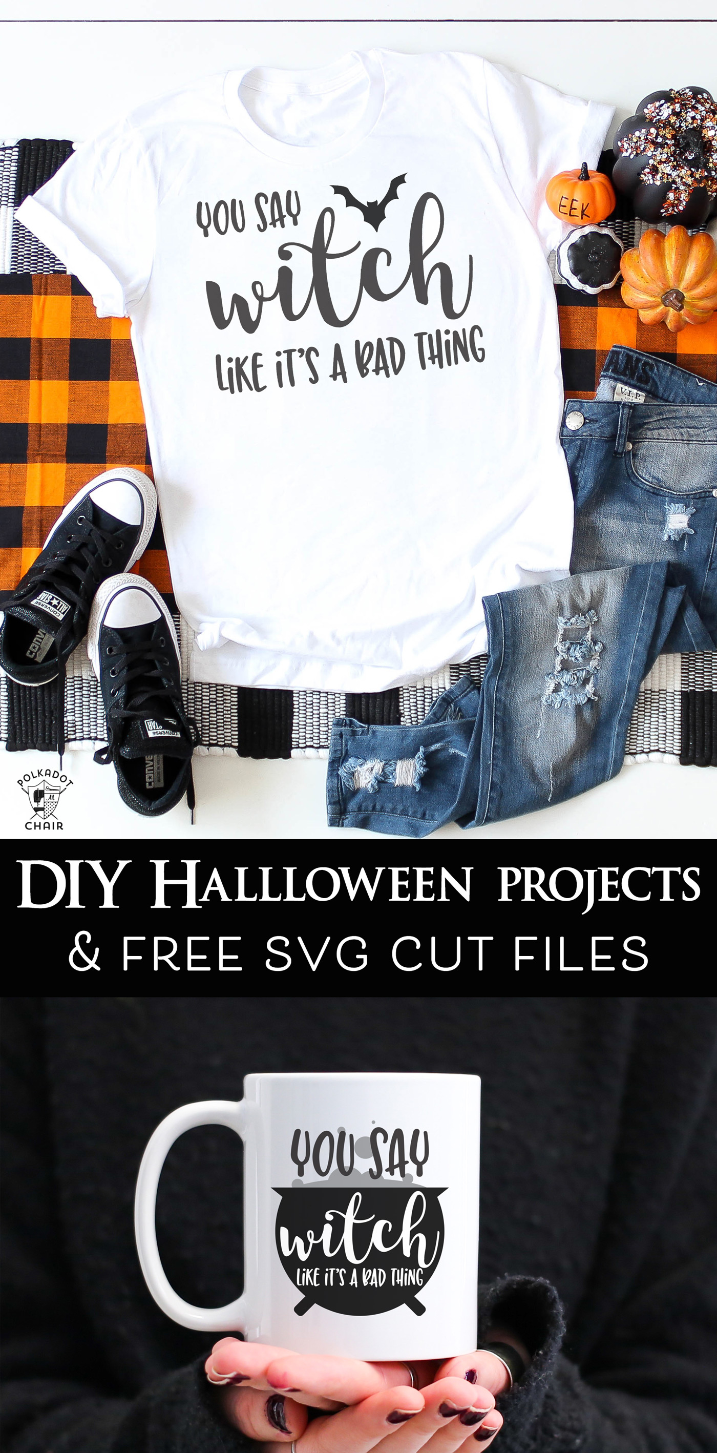 You Say Witch Like It S A Bad Thing Halloween Cut Files