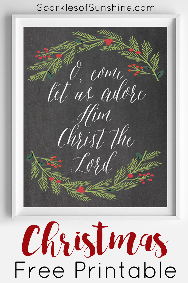 25+ Free Christmas Printables for your Home - O, Come Let Us Adore Him | Sparkles Of Sunshine
