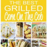 The Best Grilled Corn On The Cob
