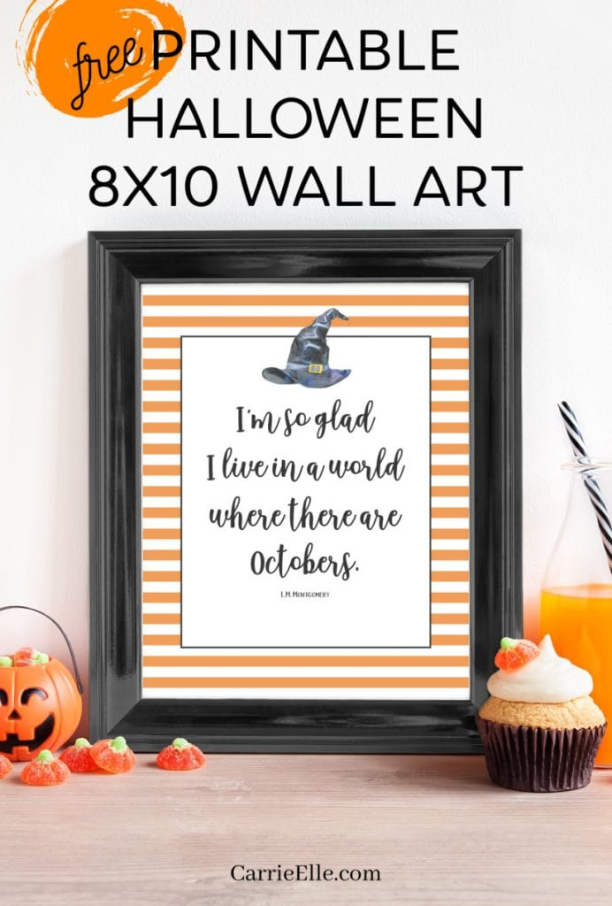 Free Printable Halloween Wall Art | I'm so glad I live in a world where there are Octobers.
